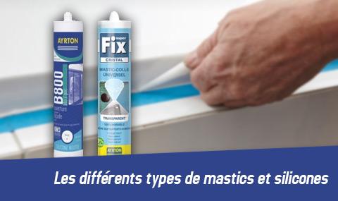 Les différents types de mastics et silicones
